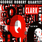 Featuring Mr. Clark Terry de George Robert