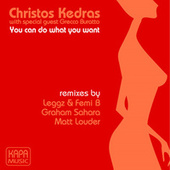 You can do what you want by Christos Kedras