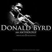 Donald Byrd - An Anthology by Montecarlo Jazz Recordings by Donald Byrd