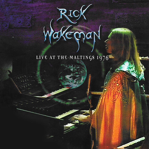 Live at The Maltings 1976 by Rick Wakeman