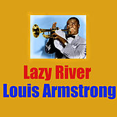 Lazy River von Louis Armstrong