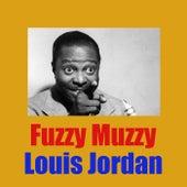 Fuzzy Muzzy by Louis Jordan
