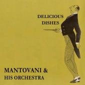 Delicious Dishes von Mantovani & His Orchestra