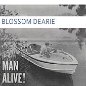 Man Alive by Blossom Dearie