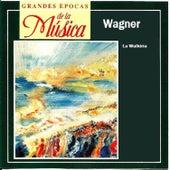 Grandes Epocas de la Música, Wagner, La Walkiria de Various Artists