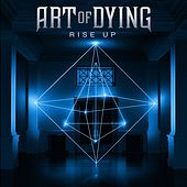 Rise Up de Art of Dying