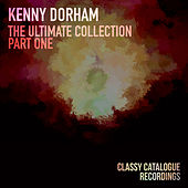 Kenny Dorham - The Ultimate Collection (Part One) by Kenny Dorham