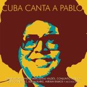 Cuba Canta a Pablo de Various Artists