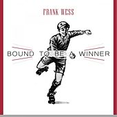 Bound To Be a Winner by Frank Wess