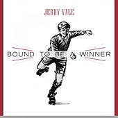 Bound To Be a Winner de Jerry Vale