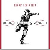 Bound To Be a Winner by Ramsey Lewis