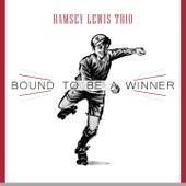 Bound To Be a Winner von Ramsey Lewis