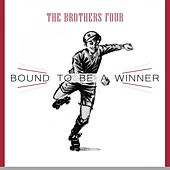 Bound To Be a Winner by The Brothers Four