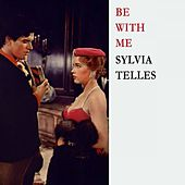 Be With Me von Sylvia Telles