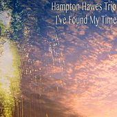 I've Found My Time by Hampton Hawes Trio