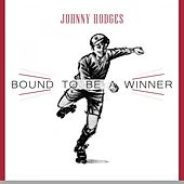 Bound To Be a Winner by Johnny Hodges