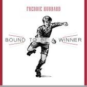 Bound To Be a Winner by Freddie Hubbard