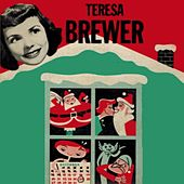 Teresa Brewer's Christmas Singles by Teresa Brewer