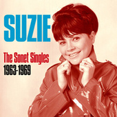 The Sonet Singles 1963 - 1969 de Suzie