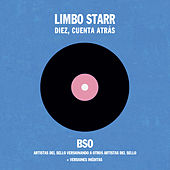 Bso Limbo Starr: Diez, Cuenta Atrás by Various Artists