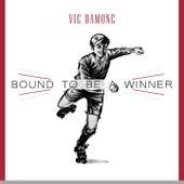 Bound To Be a Winner von Vic Damone