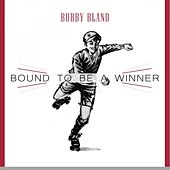 Bound To Be a Winner de Bobby Blue Bland