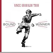 Bound To Be a Winner by Vince Guaraldi