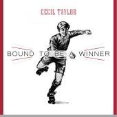 Bound To Be a Winner von Cecil Taylor