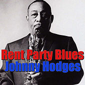Rent Party Blues by Johnny Hodges