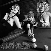 Pool Noodles von Juice