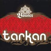 Bounce von Tarkan