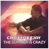 The Summer Is Crazy di CrazYdeejay