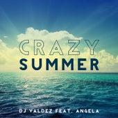 Crazy Summer di Dj Valdez