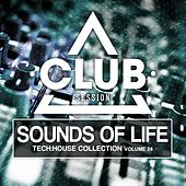 Sounds of Life - Tech:House Collection, Vol. 24 by Various Artists