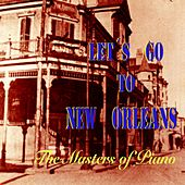 Let's Go to New Orleans (The Masters of Piano) de Various Artists