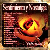 Sentimiento y Nostalgia, Vol. 1 von Various Artists