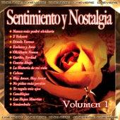 Sentimiento y Nostalgia, Vol. 1 by Various Artists
