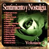 Sentimientos y Nostalgia, Vol. 2 by Various Artists