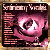 Sentimientos y Nostalgia, Vol. 4 von Various Artists