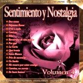 Sentimientos y Nostalgia, Vol. 4 by Various Artists