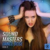 Sound Masters Dance Dose, Vol. 3 von Various Artists