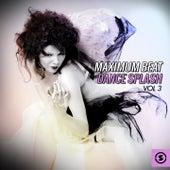 Maximum Beat Dance Splash, Vol. 3 by Various Artists