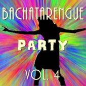 Bachatarengue Party, Vol. 4 de Various Artists