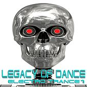 Legacy of Dance, Vol.1 (Electro Trance) by Various Artists