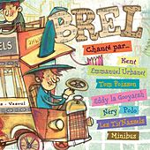 Brel chanté par... von Various Artists