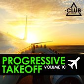 Progressive Takeoff, Vol. 10 by Various Artists