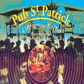 Pub Saint Patrick (L'After par Keltia) [Planetary Pub] by Various Artists