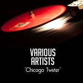 Chicago Twister de Various Artists