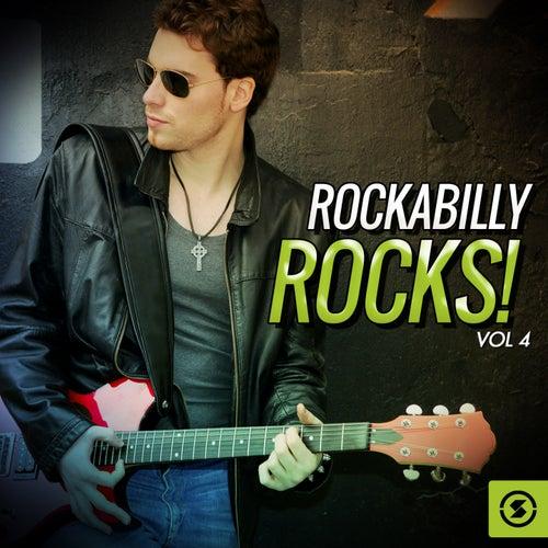 Rockabilly Rocks!, Vol. 4 by Various Artists