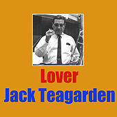 Lover by Jack Teagarden